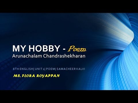 My Hobby Poem 8th English Unit 1 Samacheer Kalvi Youtube
