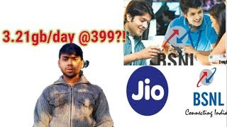 3.21 GB Per day @399 By BSNL ?!  | BSNL or Jio ?? Which is better ?