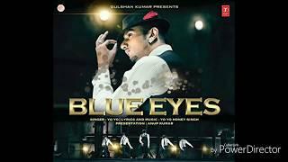 Blue Eyes  / Yo Yo honey Singh (8D Audio]) 【Hd Sound】720p.mp4
