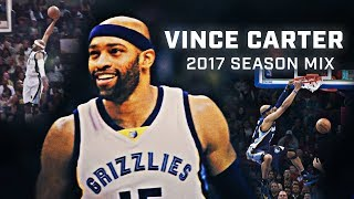 Vince carter 2017 mix - love for the game