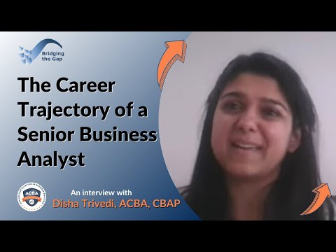The Career Trajectory of a Senior Business Analyst: an Interview with Disha Trivedi, CBAP thumbnail