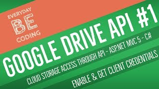 Google Drive API v3 - Enable & Get Client Credentials for Application