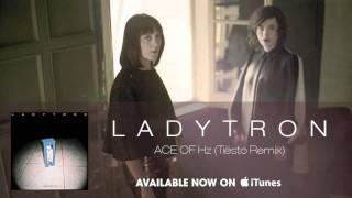 Скачать Ladytron Ace Of Hz Tiesto Remix Audio