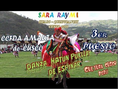 Danza HATUN PUKLLAY CCFDA AMAUTA de Cusco SARA RAYMI 2016
