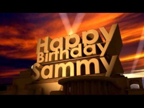 happy birthday sammy Happy Birthday Sammy   YouTube happy birthday sammy