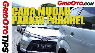 Cara Mudah Parkir Pararel | How To | GridOto Tips