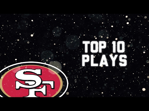 Top 10 49ers plays of 2016