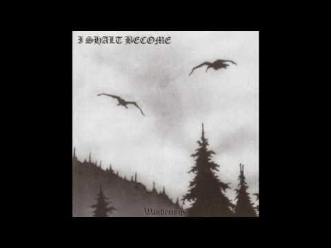 I Shalt Become - Wanderings [1998] [Full Album]