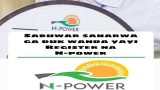 Sabuwar sanarwa ga duk wanda yayi Register na N-power 2020