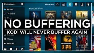WITH THIS ADDON KODI WILL NEVER BUFFER AGAIN!