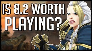 BEST PATCH YET - Is 8.2 Worth COMING BACK For? | WoW BfA