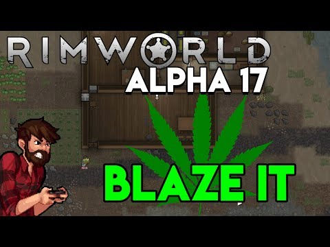 DON'T DO DRUGS   Rimworld Alpha 17 Gameplay #7