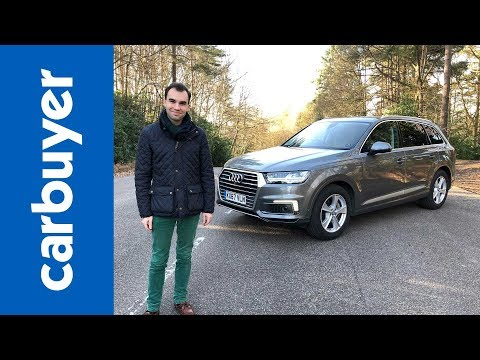 2018 Audi Q7 e-tron review - Behind the wheel of Audi's big, green hybrid SUV - Carbuyer