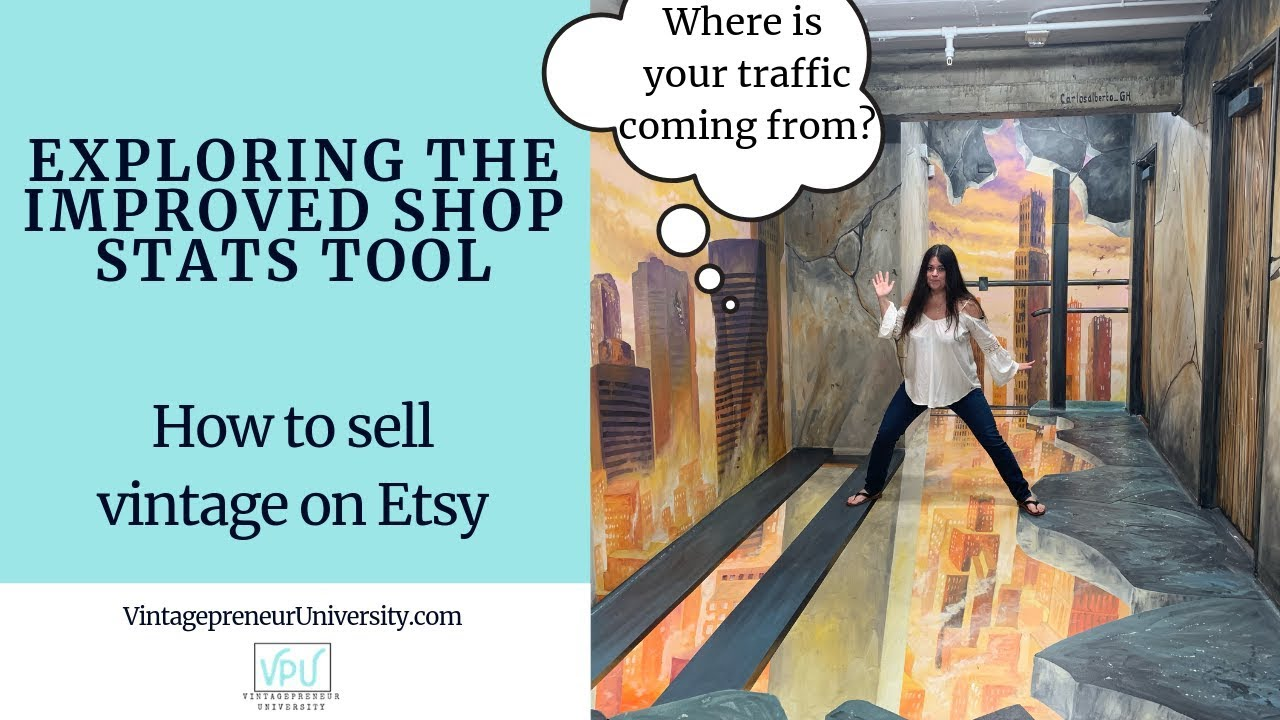 Exploring The Improved Shop Stats Tool: How To Sell Vintage On Etsy