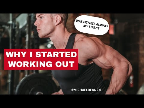Michael Dean Interview: Why I started Working Out