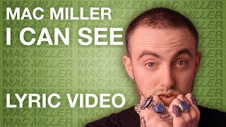 Mac Miller - I Can See (LYRICS)