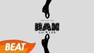 Rhy - Bạn (Official Beat - Instrumental) - #bancailon