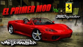 EL PRIMER MOD DE NEED FOR SPEED MOST WANTED