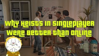 GTA Online Why Heists In Singleplayer Were Better