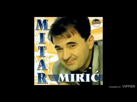 Mitar Miric - Gledam Drinu - (Audio 2000)