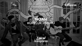 Download lagu NOAH - Kupeluk Hatimu | Live at kumparan