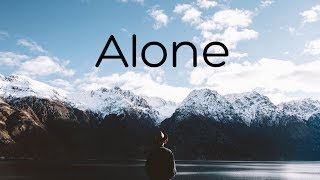Alone | Ambient Mix