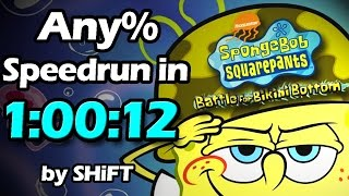 (World Record) SpongeBob SquarePants: Battle for Bikini Bottom Any% Speedrun in 1:00:12