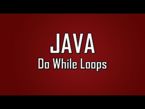 Learn Java - #18 - Do While Loops