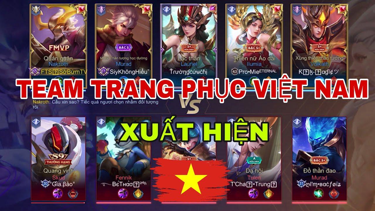 LIÊN QUÂN : Team Trang Phục Việt Nam Bất Ngờ Xuất Hiện – Đội Bạn Phát Khóc Vì Quá Mạnh
