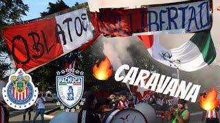 CARAVANA AL ESTADIO CON LA LIBER Y OBLATOS IRREVERENTE #UNIÓNNACIONAL CHIVAS VS PACHUCA 1-1