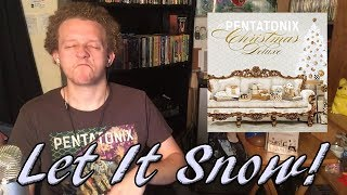 Let It Snow! Let It Snow! Let It Snow! | A Pentatonix Christmas Deluxe REACTION