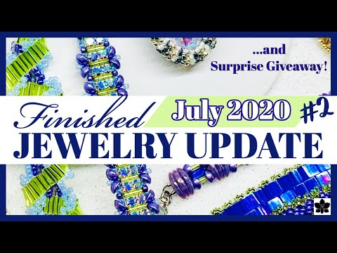 Finished Jewelry Update AND Surprise Giveaway! July 2020 #2