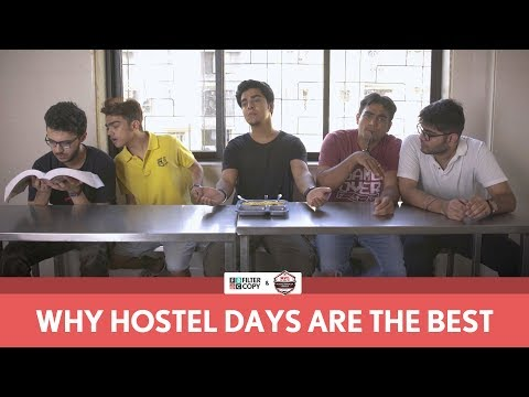 FilterCopy | Why Hostel Days Are The Best | Ft. Gagan Arora, Rohan Shah and Viraj Ghelani