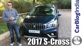 New 2017 Maruti S Cross Review With Test Drive by Car Blog India