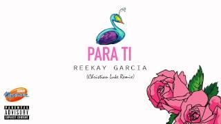 "Reekay Garcia - Para Ti (Christian Luke Remix) ""Radio Mydonose HD"""