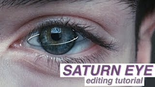 TUMBLR SATURN EYE // Editing Tutorial