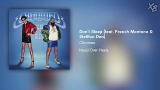 Chromeo Dont Sleep feat. French Montana Stefflon Don Audio.mp3
