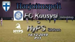 Harjoituspeli P11 FC Kuusysi Valkosininen – HyPS Sininen haaste 14.12.2019