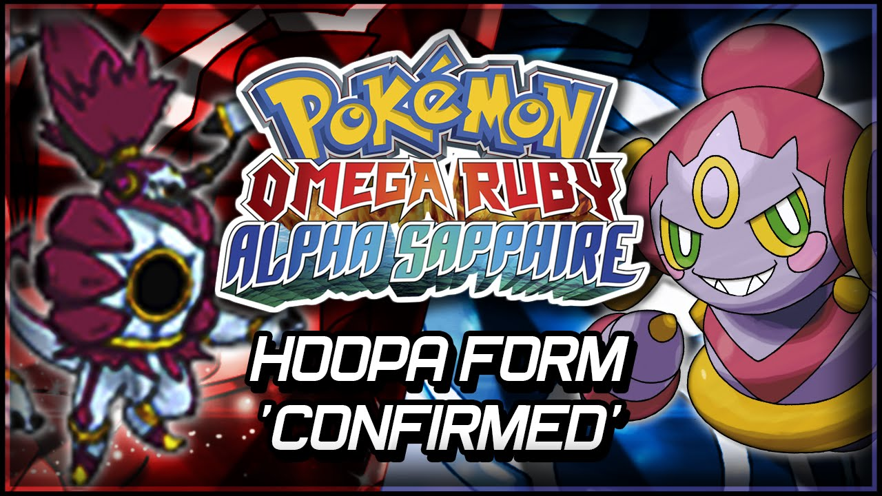 Pokémon Omega Ruby and Alpha Sapphire | Hoopa Form 'Confirmed ...