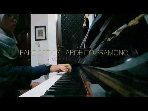 Fake Optics - Ardhito Pramono (PIANO COVER)