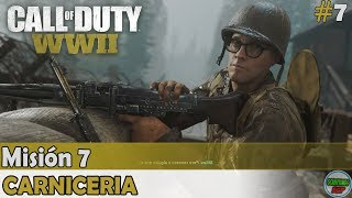 Call of Duty World War 2 | Mision 7 | Carniceria | Campaña en Español Gameplay Sin Comentarios