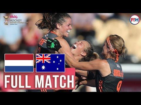 Netherlands V Australia | Womens World Cup SEMI FINAL 2018 | FULL MATCH