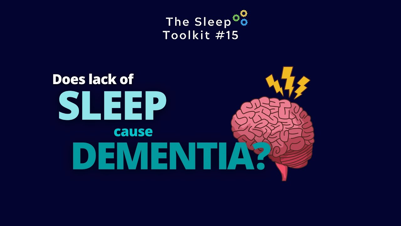 Does short sleep cause dementia?
