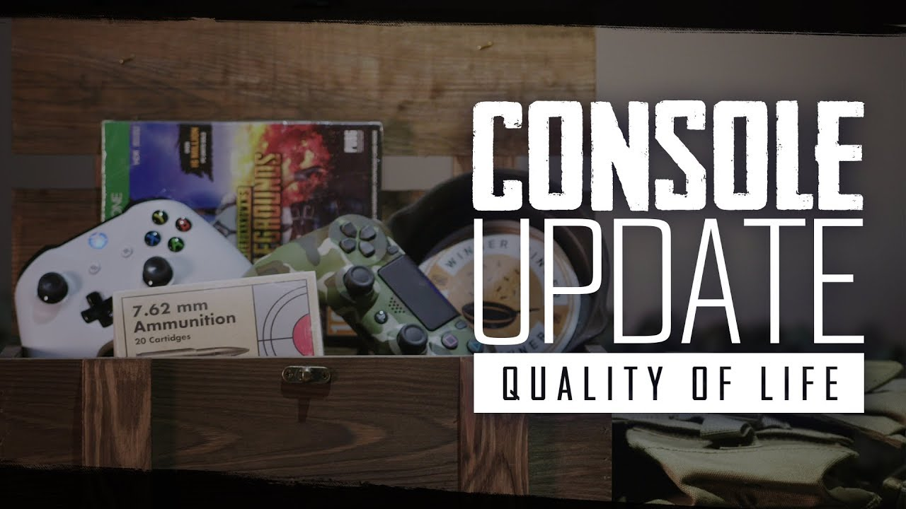 PUBG - Console Update - Quality of Life