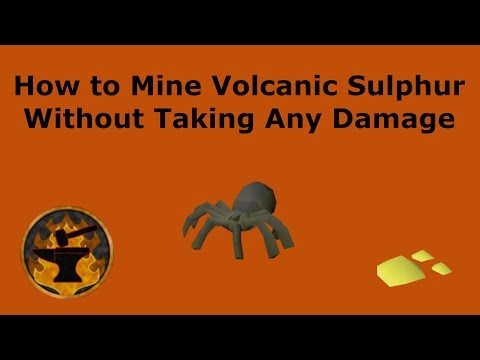 How To SafeSpot Volcanic Sulphur / How To Mine Volcanic Sulphur Without Taking Damage