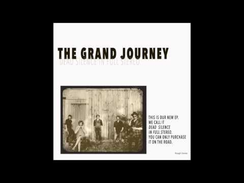 The Grand Journey - The Hollywood Sane