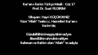 Kur'an-ı Kerim Türkçe Meali - Cüz 17 2017 Video
