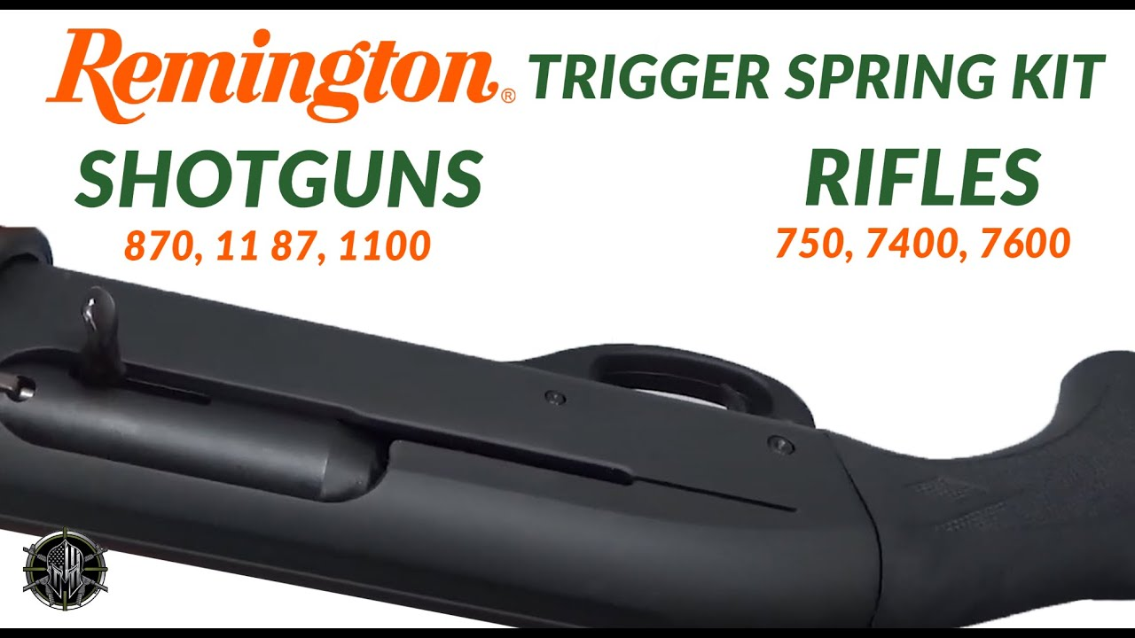Remington Shotguns 870, 11 87, 1100 & Remington Rifles 750, 7400, 7600  Trigger Spring Kit