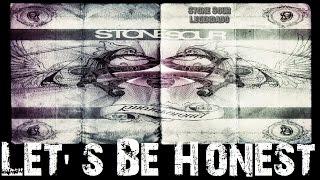 Stone Sour - Let's Be Honest (Tradução)