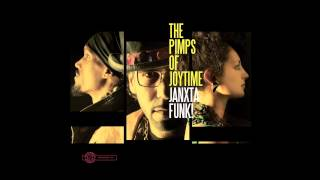 "Pimps of Joytime - ""Janxta Funk!"" - Janxta Funk!"